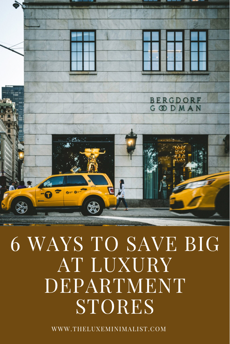 5 Ways to Save Big at Luxury Department Stores
